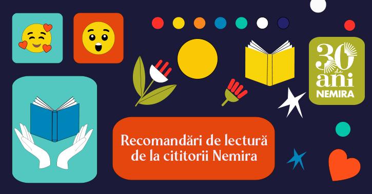 Cărțile Nemira preferate ale echipei, autorilor și prietenilor noștri