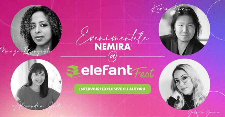 Nemira la ElefantFest – interviuri exclusive cu autori