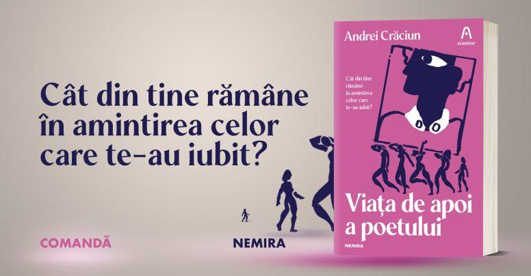 """Fragment în avanpremieră: """"Viața de apoi a poetului"""" de Andrei Crăciun"""